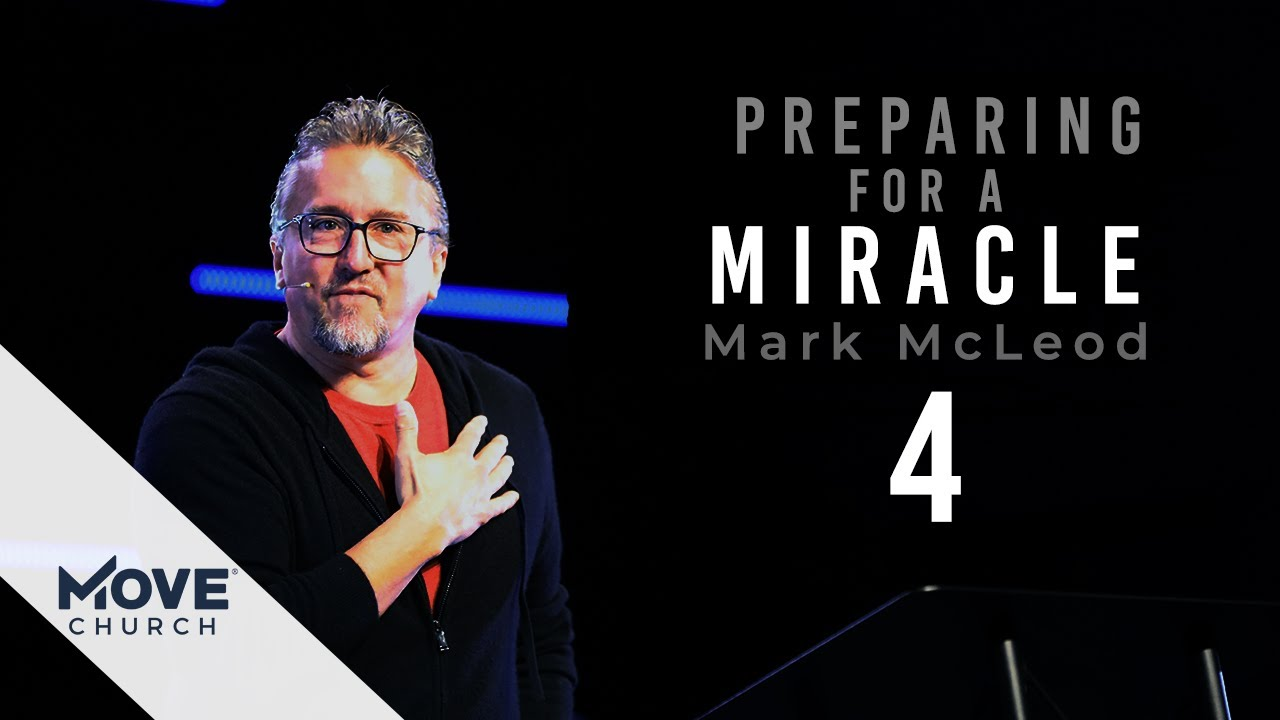 Preparing For A Miracle: Part 4