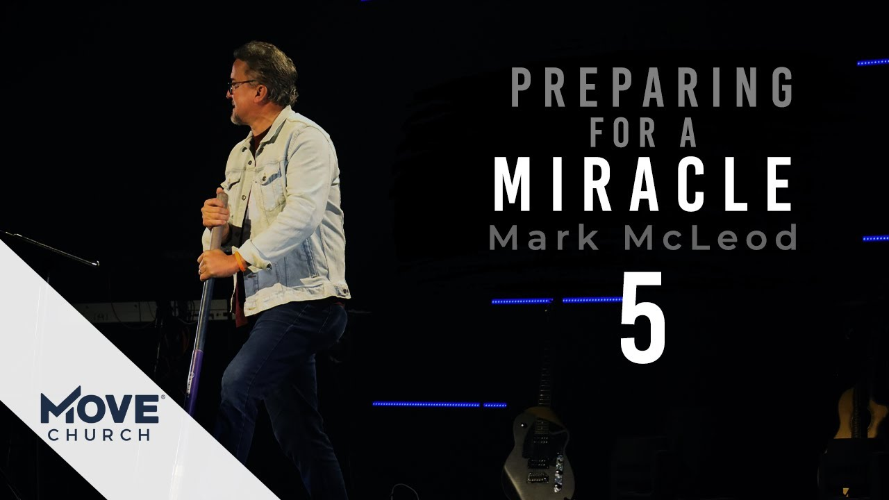 Preparing For A Miracle: Part 5