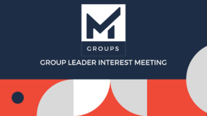 Group Leader Interest Meeting